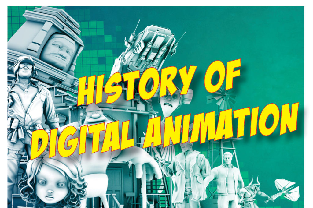 3PM: HISTORY OF DIGITAL ANIMATION